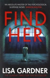 Lisa Gardner - Find Her.