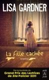 Lisa Gardner - La Fille cachée.