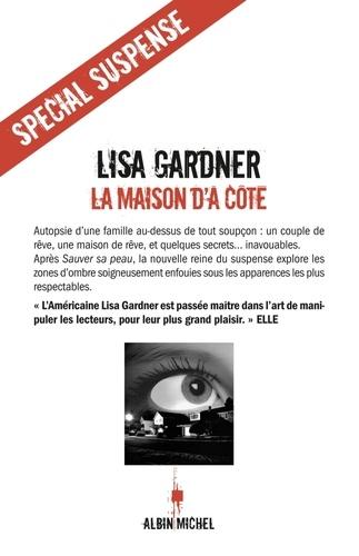 La Maison d'à côté - Lisa Gardner, Lisa Gardner - Format ePub - 9782226222428 - 9,49 €