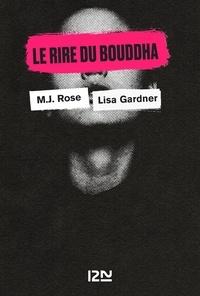 Lisa Gardner et M. J. Rose - PDT VIRTUELFNO  : Le Rire du bouddha.