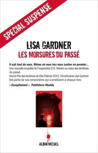 Téléchargement des manuels scolaires pdf Les Morsures du passé DJVU MOBI par Lisa Gardner, Lisa Gardner (Litterature Francaise)