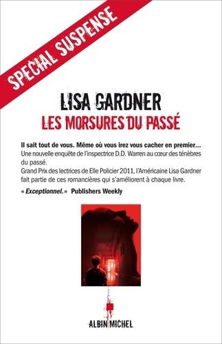 Lisa Gardner et Lisa Gardner - Les Morsures du passé.