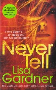 Lisa Gardner - Never Tell.