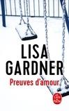 Lisa Gardner - Preuves d'amour.