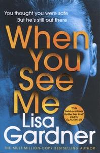 Lisa Gardner - When You See Me.