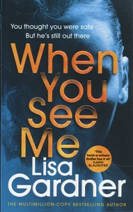 Lisa Gardner - When You See Me.