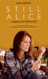 Lisa Genova - Still Alice - L'envol du papillon.