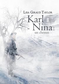 Lisa Giraud Taylor - Karl - Nina : un chemin.