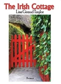 Lisa Giraud Taylor - The irish cottage.