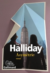 Lisa Halliday - Asymétrie.