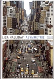 Lisa Halliday - Asymmetrie.
