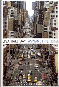 Lisa Halliday - Asymmetrie.