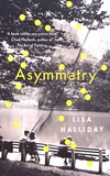 Lisa Halliday - Asymmetry.
