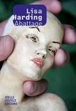 Lisa Harding - Abattage.
