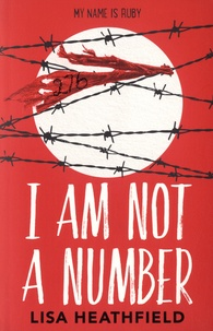 Lisa Heathfield - I Am Not a Number.