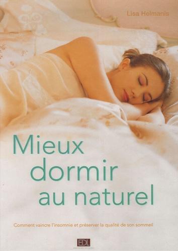 Lisa Helmanis - Mieux dormir au naturel.