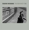 Lisa Hostetler - Eugene Richards - The Run-On of Time.