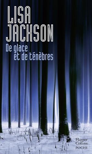 Lisa Jackson - De glace et de ténèbres.