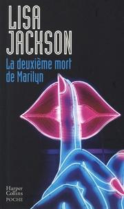 Lisa Jackson - La deuxième mort de Marilyn.