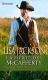 Lisa Jackson - La fierté des McCafferty - Trilogie.