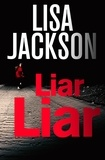 Lisa Jackson - Liar, Liar.