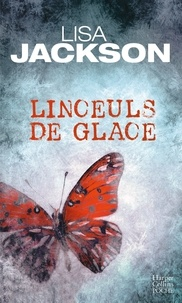 Lisa Jackson - Linceuls de glace.