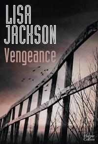 Lisa Jackson - Vengeance.