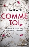 Lisa Jewell - Comme toi.