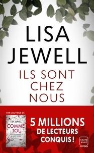 Lisa Jewell - Ils sont chez nous.