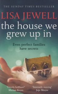 Lisa Jewell - The House we Grew up in.