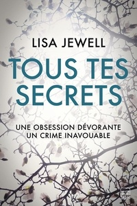 Lisa Jewell - Tous tes secrets.