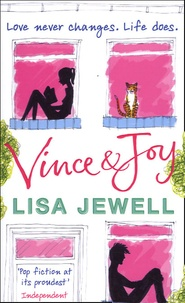 Lisa Jewell - Vince and Joy - The Love Story of a Life Time.