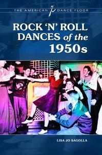 Lisa Jo Sagolla - Rock' N' Roll, Dances of the 1950s.