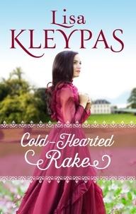 Lisa Kleypas - Cold-Hearted Rake.