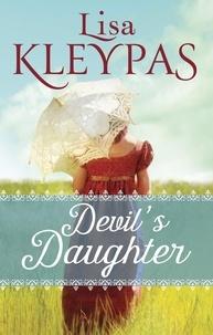 Lisa Kleypas - Devil's Daughter.