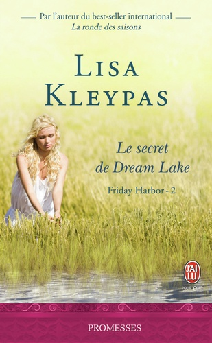 Friday Harbor Tome 2 Le secret de Dream Lake