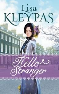 Lisa Kleypas - Hello Stranger.