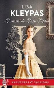 Lisa Kleypas - L'amant de Lady Sophia.