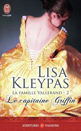La famille Vallerand Tome 2 Le capitaine Griffin