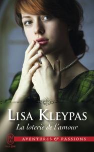 Lisa Kleypas - La loterie de l'amour.