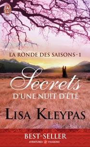 Lisa Kleypas - La ronde des saisons Tome 1 : Secrets d'une nuit d'été.