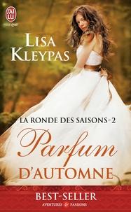 Lisa Kleypas - La ronde des saisons Tome 2 : Parfum d'automne.