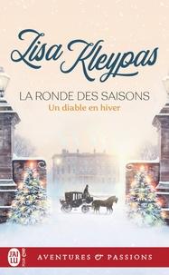 Lisa Kleypas - La ronde des saisons Tome 3 : Un diable en hiver.