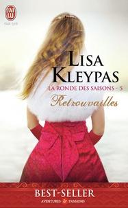 Lisa Kleypas - La ronde des saisons Tome 5 : Retrouvailles.