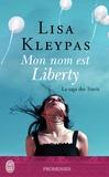 Lisa Kleypas - La saga des Travis Tome 1 : Mon nom est Liberty.