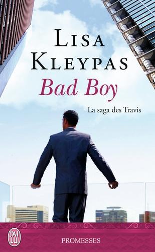 La saga des Travis Tome 2 Bad Boy