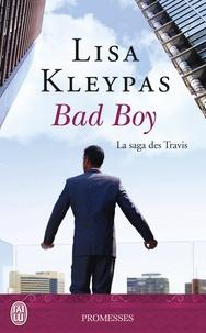 Lisa Kleypas - La saga des Travis Tome 2 : Bad Boy.