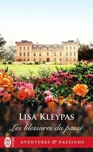 Lisa Kleypas - Les blessures du passé.
