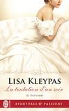 Lisa Kleypas - Les Hathaway Tome 3 : La tentation d'un soir.