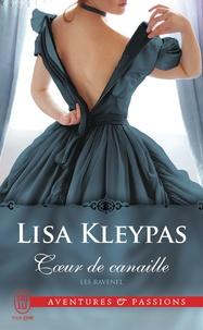 Lisa Kleypas - Les Ravenel Tome 1 : Coeur de canaille.